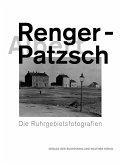Albert Renger-Patzsch. Die Ruhrgebietsfotografien