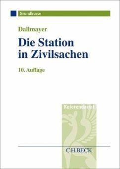 Die Station in Zivilsachen - Dallmayer, Tobias