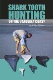 Shark Tooth Hunting on the Carolina Coast (eBook, ePUB)