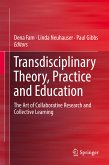 Transdisciplinary Theory, Practice and Education (eBook, PDF)