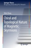 Chiral and Topological Nature of Magnetic Skyrmions (eBook, PDF)