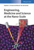 Engineering, Medicine and Science at the Nano-Scale (eBook, ePUB)