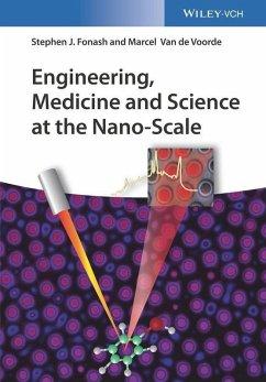 Engineering, Medicine and Science at the Nano-Scale (eBook, ePUB) - Fonash, Stephen J.; de Voorde, Marcel van