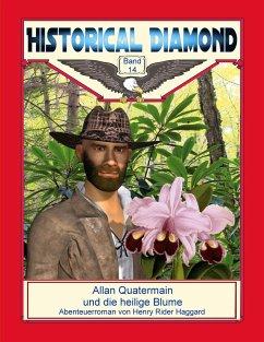 Allan Quatermain und die heilige Blume