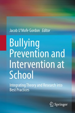 Bullying Prevention and Intervention at School (eBook, PDF)