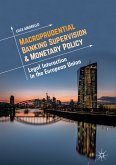 Macroprudential Banking Supervision & Monetary Policy (eBook, PDF)