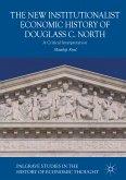 The New Institutionalist Economic History of Douglass C. North (eBook, PDF)