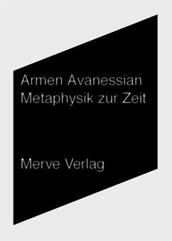 Metaphysik zur Zeit - Avanessian, Armen