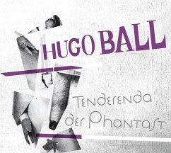 Tenderenda der Phantast, 2 Audio-CDs - Ball, Hugo