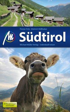 Südtirol Reiseführer Michael Müller Verlag (eBook, ePUB) - Fritz, Florian; Höllhuber, Dietrich