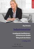 Industriemeister - Grundlegende Qualifikationen - Band 1 - Rechtsbewusstes Handeln