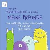 Vicky Bo's Kinder-Mitmach-Heft ab 6 Jahren - Meine Freunde