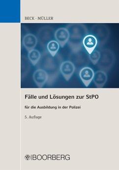 Fälle und Lösungen zur StPO (eBook, ePUB) - Beck, Hans; Müller, Siegfried