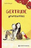 Gertrude grenzenlos (Mängelexemplar)