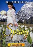 Mail Order Bride: Springtime (Brides For All Seasons, #1) (eBook, ePUB)