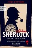 Sherlock Holmes und ein Doktor in Not (eBook, ePUB)