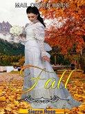 Mail Order Bride: Fall (Brides For All Seasons, #3) (eBook, ePUB)