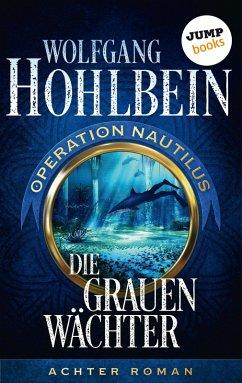 Die grauen Wächter: Operation Nautilus - Achter...