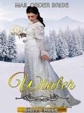 Mail Order Bride: Winter (Brides For All Seasons, #4) (eBook, ePUB)