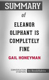 Summary of Eleanor Oliphant is Completely Fine by Gail Honeyman   Conversation Starters (eBook, ePUB)