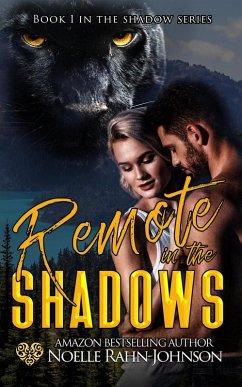 Remote in the Shadows (Shadows Series, #1) (eBook, ePUB)
