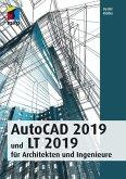 AutoCAD 2019 und LT 2019 für Archietkten und Ingenieure (eBook, PDF)