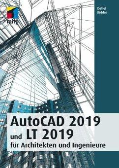 AutoCAD 2019 und LT 2019 für Archietkten und Ingenieure (eBook, PDF) - Ridder, Detlef