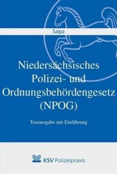 Niedersächsisches Polizei- und Ordnungsbehördengesetz (NPOG) - Saipa, Axel