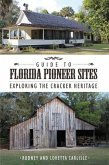 Guide to Florida Pioneer Sites (eBook, ePUB)