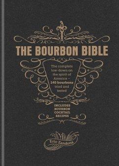 The Bourbon Bible (eBook, ePUB) - Zandona, Eric