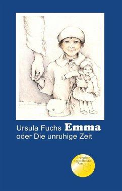 Emma oder Die unruhige Zeit