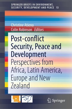Post-conflict Security, Peace and Development