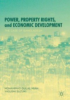 Power, Property Rights, and Economic Development - Miah, Mohammad Dulal;Suzuki, Yasushi