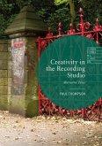 Creativity in the Recording Studio