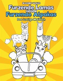 Furzende Lamas gegen Furzende Alpakas - Das lustige Malbuch - Wolke, Massimo