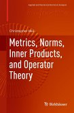 Metrics, Norms, Inner Products, and Operator Theory (eBook, PDF)