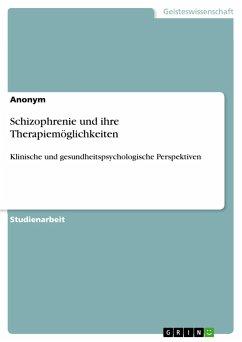 Schizophrenie und ihre Therapiemöglichkeiten