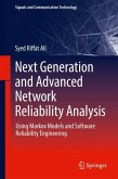 Next Generation and Advanced Network Reliability Analysis