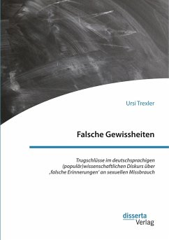 Falsche Gewissheiten. Trugschlüsse im deutschsp...