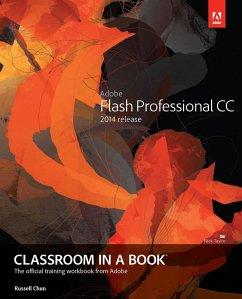 Adobe Flash Professional CC Classroom in a Book (2014 release) (eBook, PDF) - Chun, Russell