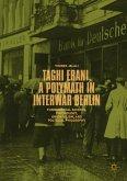 Taghi Erani, a Polymath in Interwar Berlin (eBook, PDF)
