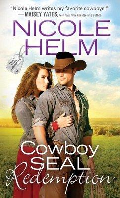 Cowboy SEAL Redemption (eBook, ePUB)