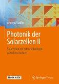 Photonik der Solarzellen II (eBook, PDF)