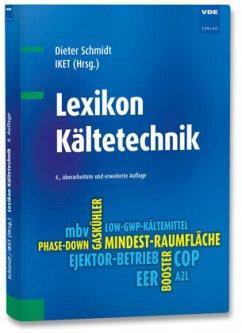 Lexikon Kältetechnik - Schmidt, Dieter
