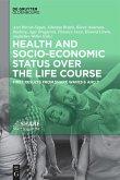 Health and socio-economic status over the life course