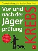 Vor und nach der Jägerprüfung - Teilausgabe Jagdpraxis (eBook, PDF)