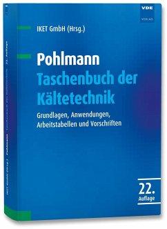 Pohlmann Taschenbuch der Kältetechnik