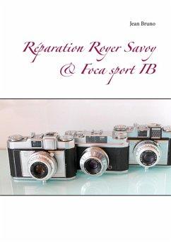 Réparation Royer Savoy & Foca sport IB (eBook, ePUB)