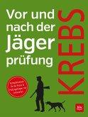 Vor und nach der Jägerprüfung (eBook, PDF)