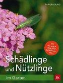 Schädlinge und Nützlinge im Garten (Mängelexemplar)